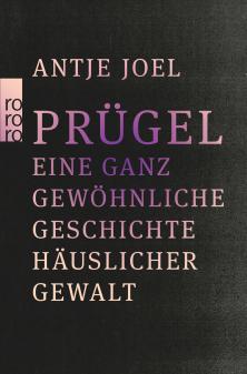 """Neu erschienen """"Prügel"""" von Antje Joel"""