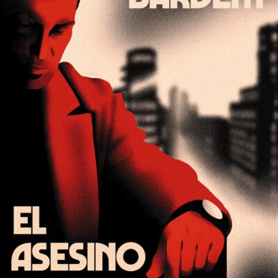 Am 3. Juni in Spanien erschienen: Carlos Bardems neuer Roman      El asesino inconformista